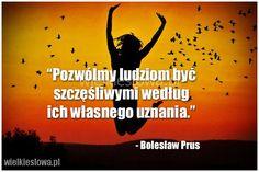 Pozwólmy ludziom być szczęśliwymi... #Prus-Bolesław,  #Szczęście