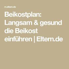 Beikostplan: Langsam & gesund die Beikost einführen | Eltern.de