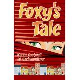 Foxy's Tale (Kindle Edition)By Karen Cantwell