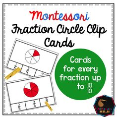 Fraction Circle Clip cards - A Montessori Elementary or Preschool Math material to help students identify fractions Using the fraction circle pictures child identifies fractions from 1/2 to 10/10. Answers provided