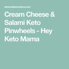 Cream Cheese & Salami Keto Pinwheels - Hey Keto Mama