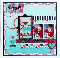 #love #scrapbook #layout