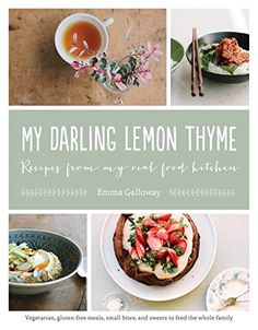 My Darling Lemon Thyme: Recipes from My Real Food Kitchen: Vegetarian, gluten-free meals, small bites, by Emma Galloway http://www.amazon.com/dp/1611802709/ref=cm_sw_r_pi_dp_x-YZvb010J4VR