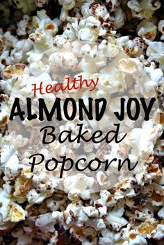 Almond joy popcorn a healthier treat that's delicious! Made 6/13/15. Tim and I both loved it! Added the coconut oil for extra flavor and moisture.