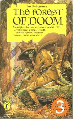 Fighting Fantasy - The Forest of Doom by Ian Livingstone - Paperback - S/Hand Fantasy Book Covers, Book Cover Art, Fantasy Series, Book Art, Cool Books, Sci Fi Books, High Fantasy, Fantasy World, Fighting Fantasy Books