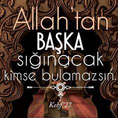 Swiss Allah Islam, Islam Muslim, Learn Turkish Language, Sufi, Islamic Quotes, Karma, Quotations, Best Quotes, Amen