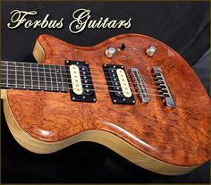 Forbus Hand Made Guitars~my Dad
