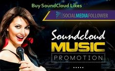 Buy SoundCloud Likes For Many Useful Advantages. Get Soundcloud Likes Soundcloud Promotion Soundcloud Music Promotion