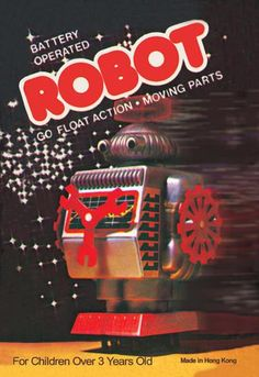 Battery Operated Robot: Go Float Action and Moving Parts 12x18 Giclee on canvas