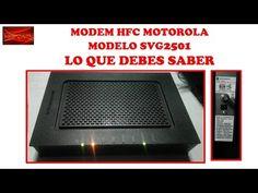 MODEM MOTOROLA MODELO SVG2501 LO QUE DEBES SABER CURSO DE MOVISTAR UNO - YouTube