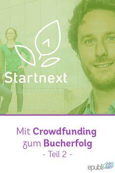 Mit Crowdfunding zum Bucherfolg - Interview mit Markus von Startnext (Teil 2) http://www.epubli.de/blog/startnext-2 #SelfPublishing #writing