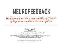 Neurofeedback como tratamento do TDAH, epilepsia, enxaqueca e dor neu…
