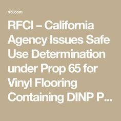 RFCI – California Agency Issues Safe Use Determination under Prop 65 for Vinyl Flooring Containing DINP Plasticizer