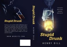 Stupid Drunk - Suspense Premade Book Cover For Sale @ Beetiful Book Covers