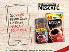 Paytm - NESCAFE Offer  Get Rs 60 paytm on every NESCAFÉ 50g pack