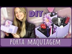 Porta Maquiagem =DiY - YouTube