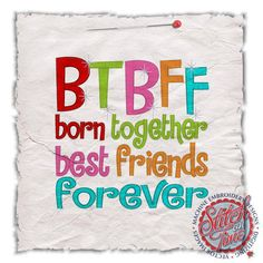BTBFF Born Together Best Friends Forever custom by IzzyBTees1, $21.00