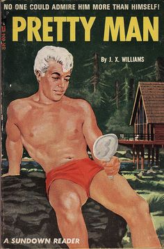 'Pretty Man', Big Primping Ain't Easy! Funny Gay Vintage Book Cover.