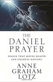 """Read """"The Daniel Prayer Prayer That Moves Heaven and Changes Nations"""" by Anne Graham Lotz available from Rakuten Kobo. Bestselling author Anne Graham Lotz will teach you how to pray effectively for your nation, for your families, and for y. Types Of Prayer, Power Of Prayer, Prayer Prayer, Angel Ministries, Prayer For Studying, Anne Graham Lotz, How To Pray Effectively, Online Bible Study, Online Prayer"""