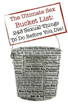 Sex Bucket List: 243 Sexual Things You Must Do Before Your Die... Hmmm...I'm game