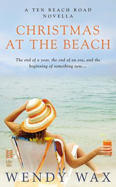 Christmas at the Beach (Novella) by Wendy Wax, Click to Start Reading eBook, A TEN BEACH ROAD NOVELLAThe USA Today bestselling Wendy Wax entranced audiences with Ten Beach Road a