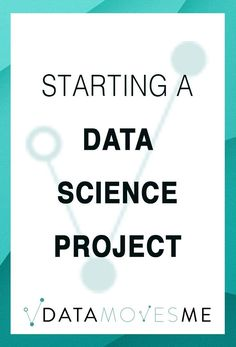 Beginning the Data Science Pipeline - Meetings - Data Moves Me What Is Data Science, Science Words, Science Lessons, Data Data, Big Data, Cool Science Fair Projects, Data Migration, Data Tracking, Science Articles
