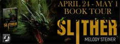 4 Star Review for Slither by Melody Steiner Includes Herds of Dragons!     Slither  Melody Steiner  Genre: Fantasy  Publisher: Dragon Moon Press  Date of Publication: April 24 2017  Number of pages: 310  Cover Artist: Gwen Gades  Tagline: Her revenge is b