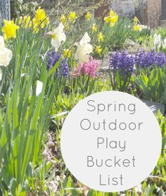 Spring Outdoor Play Bucket List