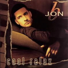 "Right back to highschool.... Jon B., ""They Don't Know"" (1998) 