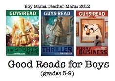 Book Mama: Guys Read Series- Good Reads for Boys (Grades 5-9)