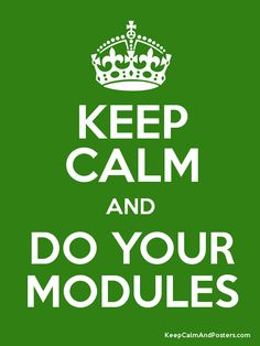 How to pass the BACB exam: Keep Calm and DO YOUR MODULES via Behaviorbabe
