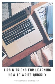 Tips and tricks for learning how to write quickly #writing #write #tips #advice #fiction #nanowrimo