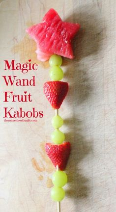 Magic Wand Fruit Kabobs...how fun would these be at a little girls birthday party! #magicwands #fruitkabob