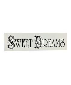 Another great find on #zulily! 'Sweet Dreams' Wall Sign #zulilyfinds