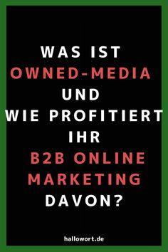 Owned-Media ist eine echte Bereicherung für den B2B Online Marketing Mix. Nur: Was ist das eigentlich? Hier erfahren Sie es - jetzt lesen! #2B2Marketing Medium Definition, Content Marketing, Online Marketing, Corporate, Definitions, Storytelling, Psychics, Things To Do, Inbound Marketing
