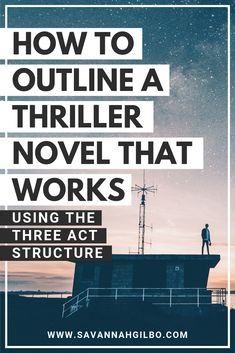 Are you writing a thriller novel? In this post, I show you how to outline and write a well-structured thriller novel that readers will love! Writer Tips, Book Writing Tips, Writing Resources, Novel Tips, Writing Quotes, Writing Ideas, Writing Images, Writing Promps, Persuasive Writing