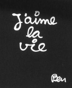 I love life ! and life loves me! j'aime la vie et la vie m'aime! French Words, French Quotes, French Sayings, Positive Words, Positive Attitude, Words Quotes, Wise Words, Favorite Quotes, Best Quotes