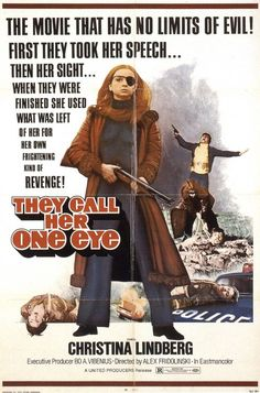 They Call Her One Eye - The Movie That Has No Limits of Evil!