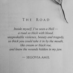 """The Road"" written by Segovia Amil instagram.com/segoviaamil segoviaamilpoetry.com"