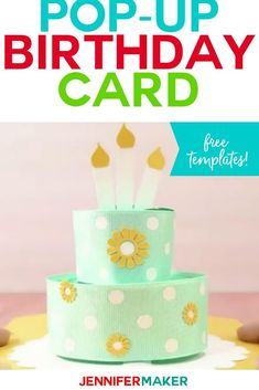 Create this pop-up birthday cake card with a free SVG cut file and tutorial. This is the perfect card for celebrating a loved one