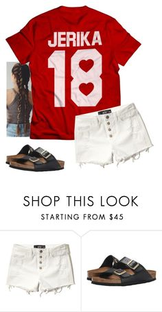 """""""JAKE PAUL // JERIKA ❤️"""" by mallory-d ❤ liked on Polyvore featuring Hollister Co. and Birkenstock"""