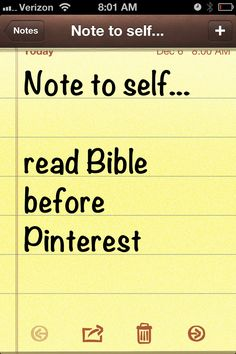 Note to self ... read Bible before Pinterest