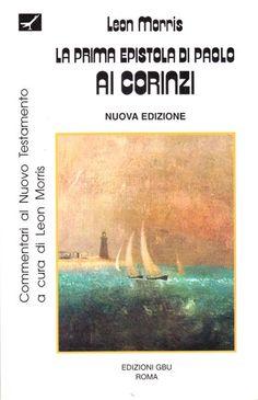 La Prima Epistola di Paolo ai Corinzi - Commentario