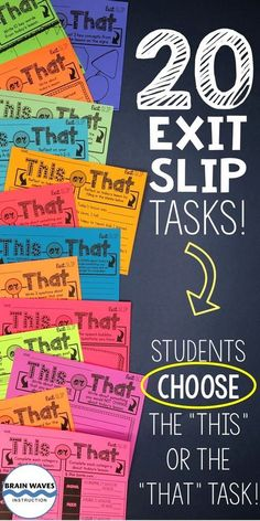 This set of 20 exit slips or tickets out the door will motivate and inspire your students. That's because they are all about choice. Students choose do reflect on their learning by completing the Teaching Strategies, Teaching Tools, Teacher Resources, Teaching Ideas, Teaching Art, Teaching Technology, Teaching Spanish, Science Classroom, School Classroom