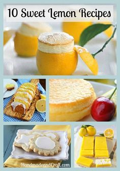 10 Sweet Lemon Recipes to Love...and they're beautiful!!! #lemon