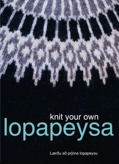 My DVD on Lopi sweater knitting techniques - available at www.knittingiceland.is - oh and yes it is in English!