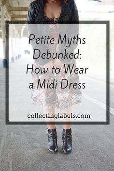 How to Wear a Midi Dress When You're Petite   Petite Style Advice by Laura Bronner of Collecting Labels