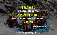 #Travel doesn't become #Adventure until you #Leave yourself #Behind !! #SegalTransportService https://goo.gl/oGokwn