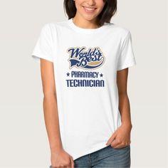 Gift Idea For Pharmacy Technician (Worlds Best) T Shirt, Hoodie Sweatshirt