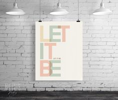 Quote Print, Printable Wall Art, Let it be, wall art, wall decor, Beatles inspirational quote, digital typography poster INSTANT DOWNLOAD. door ArtFilesVicky op Etsy https://www.etsy.com/nl/listing/194038847/quote-print-printable-wall-art-let-it-be